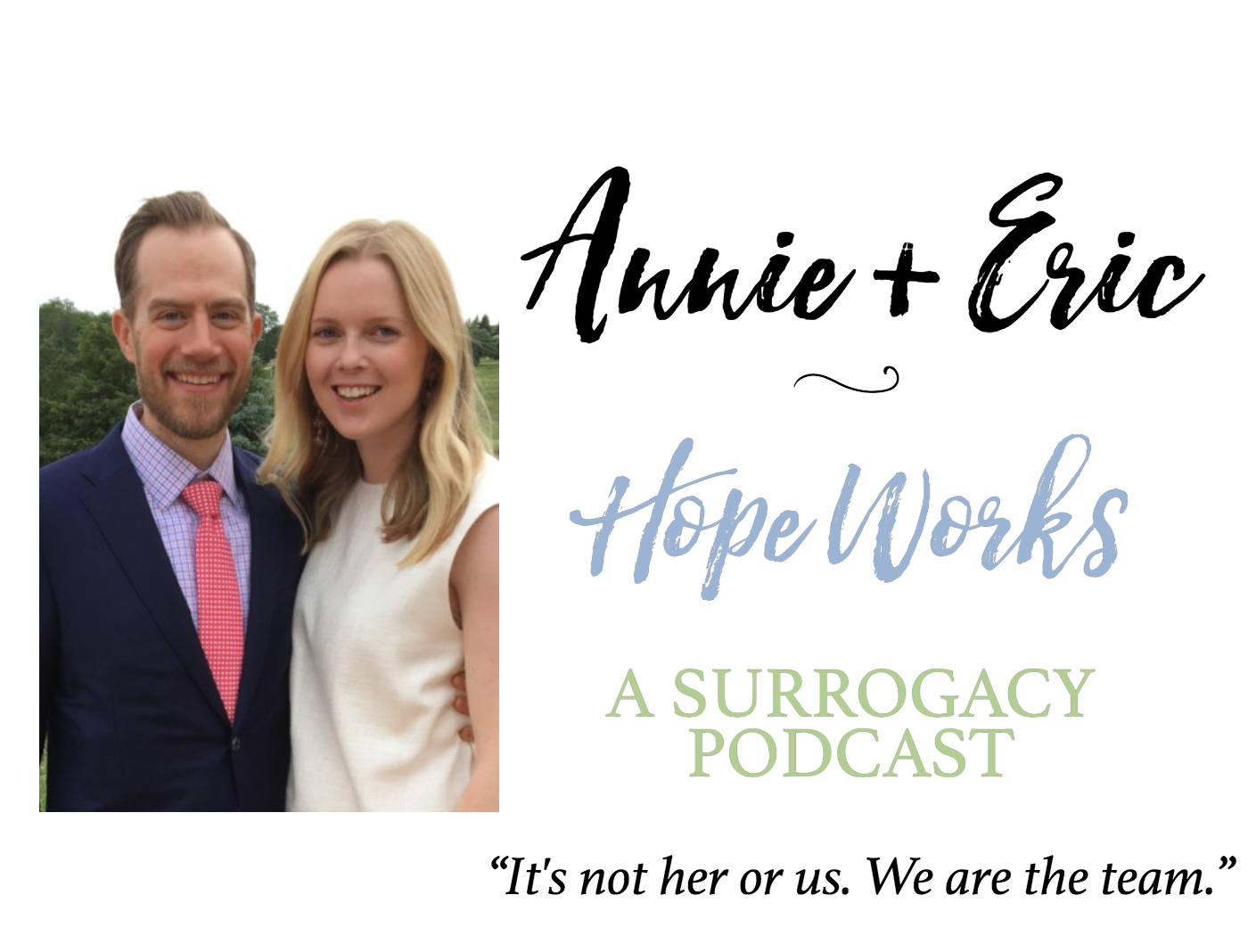Annie and Erice share their story